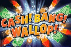 Cash! Bang! Wallop!